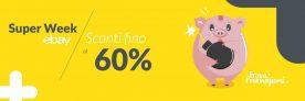 Super offerte con la Super Week Father's Day di Ebay!