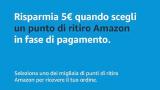 Risparmia 5€ quando scegli un ritiro Amazon con il codice PRENDI5