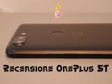 Recensione Oneplus 5T: nuovo schermo, stessa sostanza. E le foto?