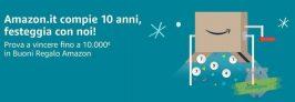 Compleanno di Amazon! Vinci  fino a 10.000€ in Buoni Regalo Amazon con un ordine di almeno 30 €