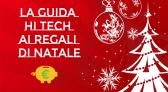La guida Hi-Tech ai regali di Natale – Le promozioni di Amazon e eBay