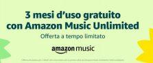 Torna la promo di Amazon: 3 mesi di Amazon Music Unlimited gratis