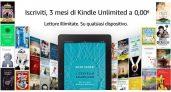 Novità Kindle Unlimited: torna la promo 3 mesi di prova gratuita!