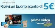 Prorogata la super promo Amazon Prime Video: ricevi un buono da 5 Euro entro il 29 agosto!