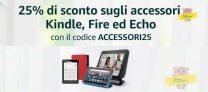 Sconto del -25% su accessori Kindle, Fire ed Echo con il codice ACCESSORI25