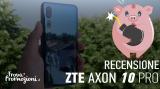 Che spettacolo lo ZTE Axon 10 Pro: il top di gamma a sorpresa del 2019!